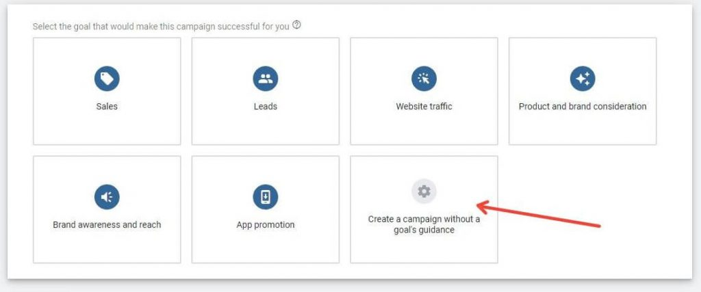 Choosing A Campaign Goal In Google Ads
